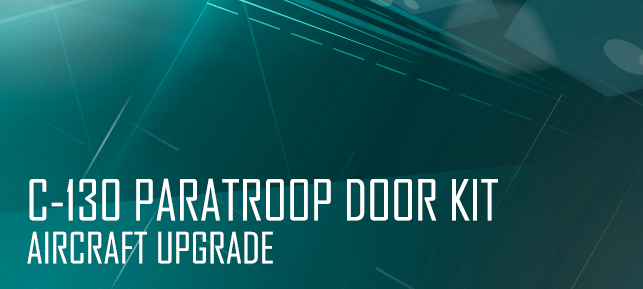 C-130 Paratroop Door Kit - Aircraft Upgrade