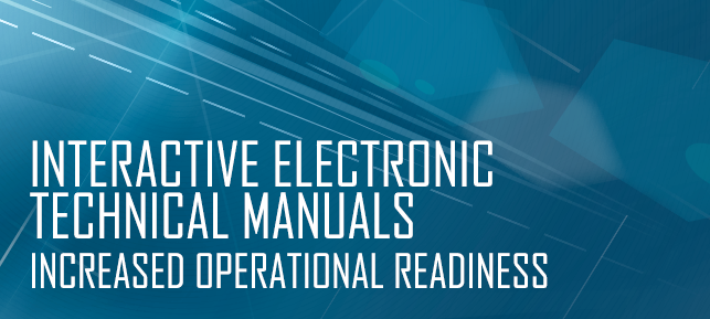 Interactive Electronic Technical Manuals - Increased Operational Readiness