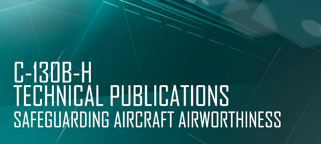 C-130B-H Technical Publications - Safeguarding Aircraft Airworthiness