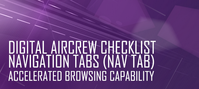 Digital Aircrew Checklist Navigation Tabs (NAV TAB) - Accelerated Browsing Capability