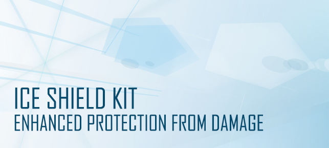 Ice Shield Kit - Enhanced Protection From Damage