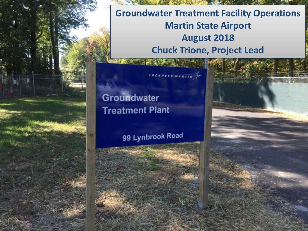 Groundwater Treatment Facility Operations – Photo Tour August 2018